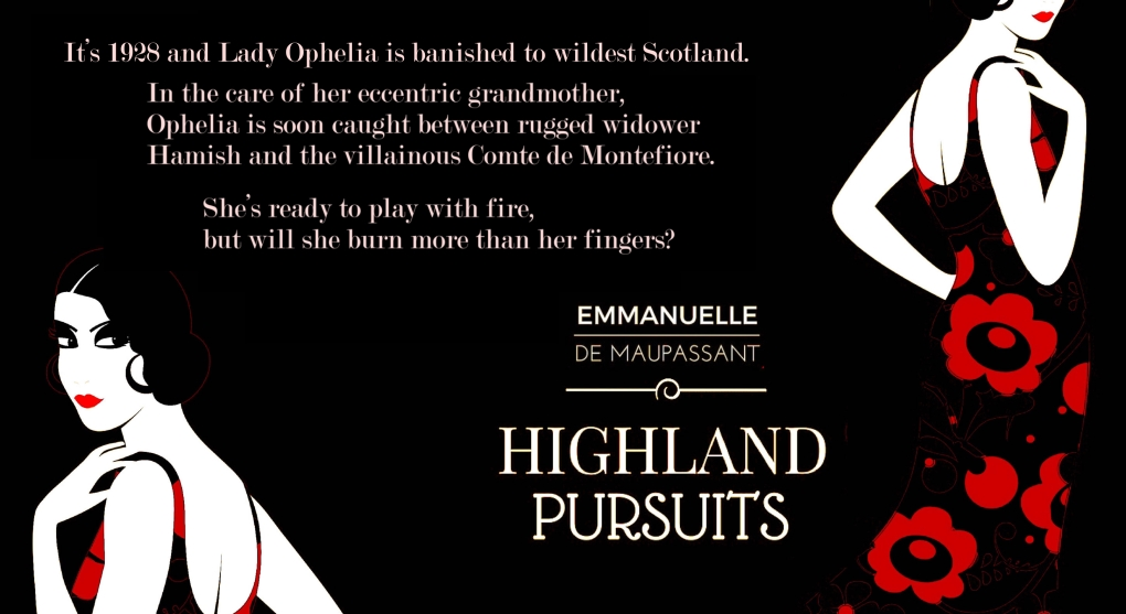 blurb promo Emmanuelle de Maupassant Highland Pursuits quote