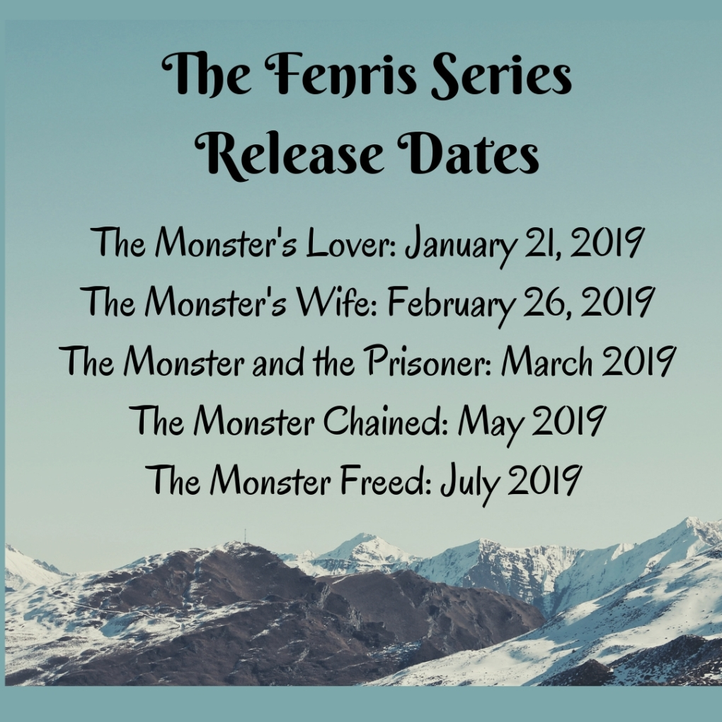 the monster's lover, book one_ releases january 21, 2019 the monster's wife, book two_ releases february 26, 2019 the monster and the prisoner, book three_ releases march 2